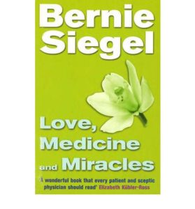 Siegel Love Medicine and Miracles